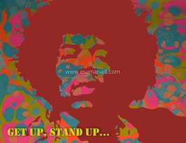 GET UP, STAND UP.....          LIVE THE LIFE YOU LOVE!!!