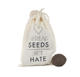 Special Edition: SPREAD SEEDS - NOT HATE