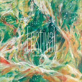 2nd Full Album 「Festival」 / Sentimental boys