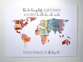 Geldgeschenk zur Hochzeit Weltkarte Farbwahl Wunschgröße - Wo du hingehst, da will ich hingehen...