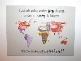 Geldgeschenk zur Hochzeit Weltkarte Farbwahl Wunschgröße - Es ist nicht wichtig welchen Weg du gehst...