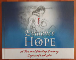 Boek Evidence of Hope; a Personal Healing Journey Captured with Art