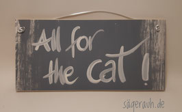 All for the cat!