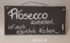 Prosecco kaltstellen ist auch irgendwie kochen!
