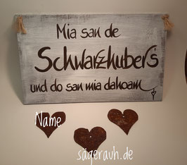 Türschild - Mia san de *Wunschname* und do san mia dahoam