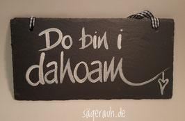 Do bin i / san mia dahoam - Schiefer