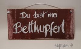Du bist mei Betthupferl