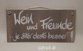 Wein und Freunde ... je älter desto besser