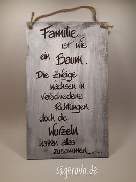 Familie ist wie ein Baum ...
