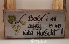 Biertragl - Bevor i mi aufreg ... is' ma liaba wurscht!