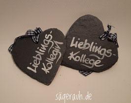 Schieferherz -  Lieblingskollegin/-kollege