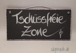 Tschüssfreie Zone!