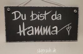 Du bist da Hamma