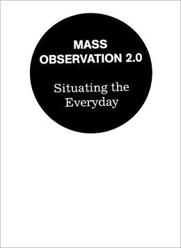 Mass Observation 2.0