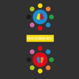 FAIS-COMME MOI