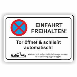 PV-013 Parkverbotschild Einfahrt Freihalten / Tor öffnet & schließt automatisch