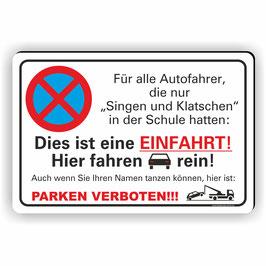 PV-021 Parkverbotschild Singen und Klatschen EInfahrt Freihalten