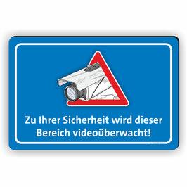 VÜ-006 Zu Ihrer Sicherheit videoüberwacht!