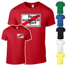 T-Shirt - FERNSCHNELLGUT (DRUCK VORNE)
