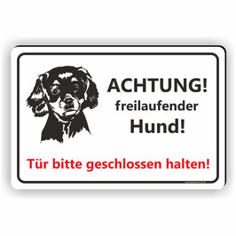 T-012 Achtung Freilaufender Hund / Tür geschlossen halten mit Bild