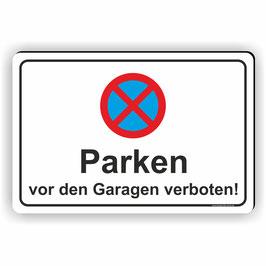 PV-014 Parkverbotschild Parken vor den Garagen verboten
