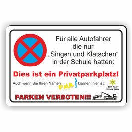PV-015e Parkverbotschild Singen und Klatschen Don`t eat yellow snow