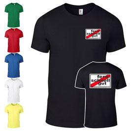 T-Shirt - FERNSCHNELLGUT (DRUCK VORNE+HINTEN)