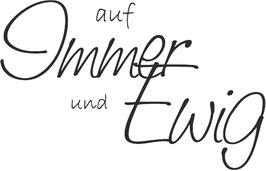 """Holzstempel """"Auf Immer und Ewig"""""""