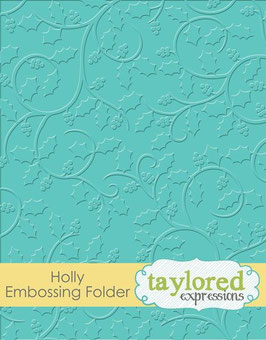 Embossingfolder, Holly - Taylored Expressions