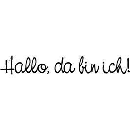 """Holzstempel """"Hallo, da bin ich!"""""""