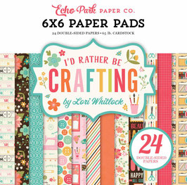 I'd Rather Be Crafting - Echo Park Paper