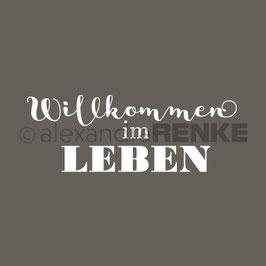 """Holzstempel """"Willkommen im Leben"""" - Alexandra Renke"""