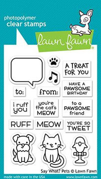 "Clearstampset ""Say What?' Pets"" -  Lawn Fawn"