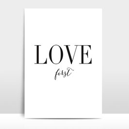 "A4 Artprint ""Love first"""