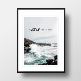 "A4 Artprint ""Wild like the ocean"""
