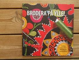 BRODERA PÅ YLLE! / ウールに刺繍をしよう