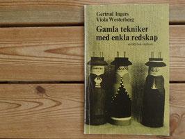 Gamla tekniker med enkla redskap / シンプルな道具で作る昔の手工芸