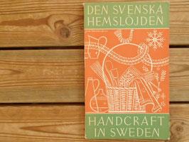 DEN SVENSKA HEMSLÖJDEN / スウェーデンの手工芸