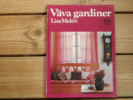 Väva gardiner / カーテンを織ろう