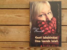 Eesti labakindad ilma laande laiali / エストニアンミトンのすべて