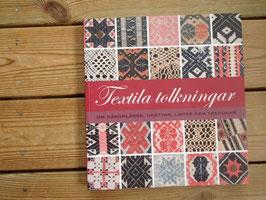 Textila Tolkningar / テキスタイルの様々な解釈