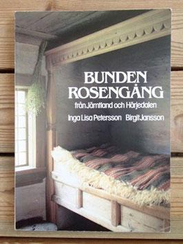 Bunden Rosengång från Jämtland och Härjedalen / イェムトランドとハリエダーレンのブンデンローゼンゴング