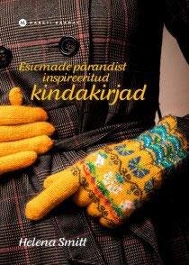 Esiemade parandist inspireeritud kindakirjad / 昔からの伝統柄の編み物