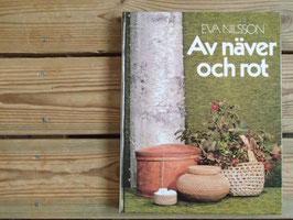 Av näver och rot / 白樺樹皮や根で作る