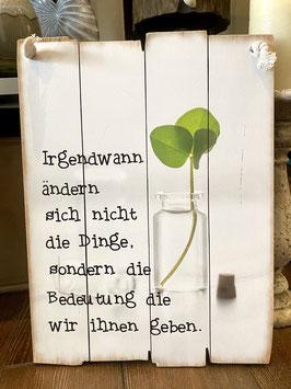 Bild Holz alte Bretter shabby mit Spruch Geschenk wiss grün