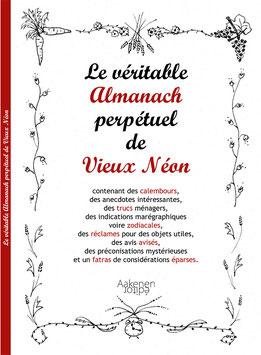 Le véritable Almanach perpétuel de Vieux Néon