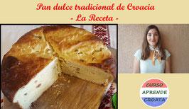 Pan dulce tradicional de Croacia: LA RECETA
