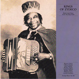 V. A. - Swamp Music 3 Kings Of Zydeco-Black Creole Music From The Deep South -CD-