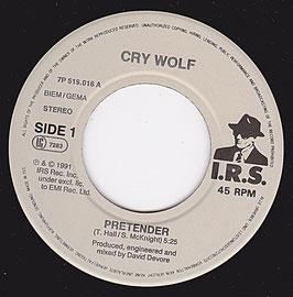 "Cry Wolf - Pretender -7""Vinyl-Single- Hair Metal IRS 7P 519.016"