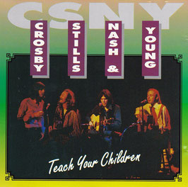 Crosby, Stills, Nash & Young - Teach Your Children -CD-